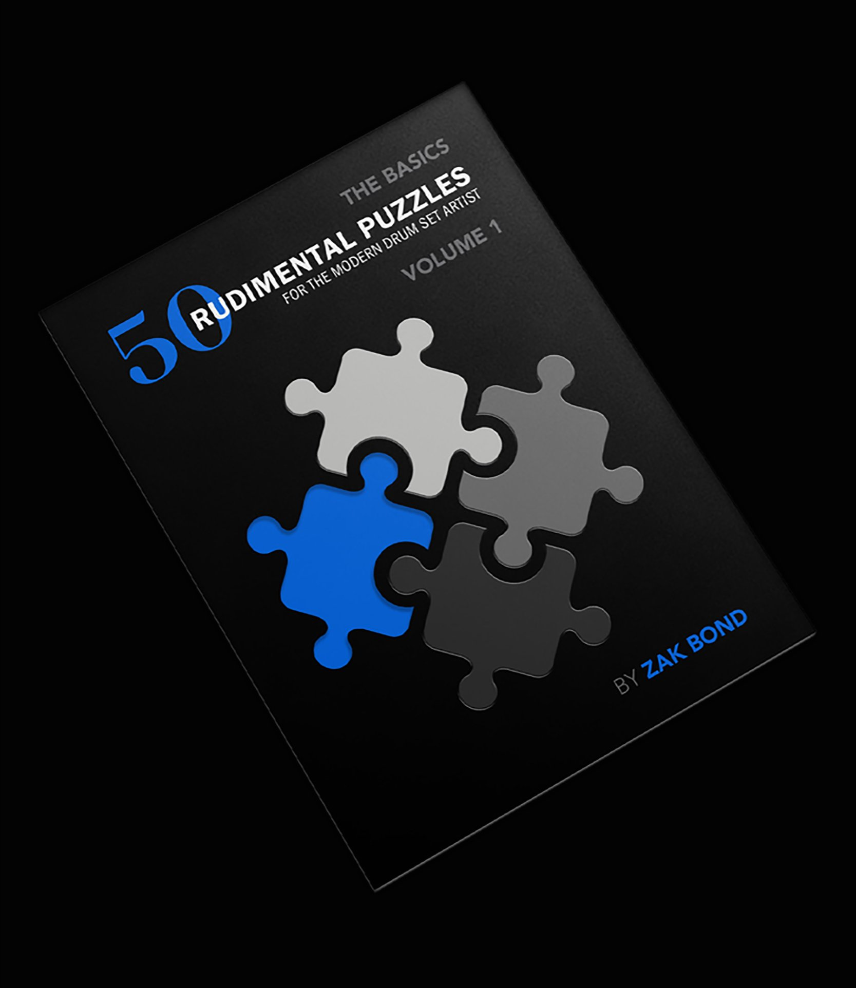 Zak Bond 50 Rudimental Puzzles for the Modern Drum Set Artist Volume 1 Cover